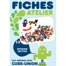 """Fiches atelier """"Cube et Forme-Union"""""""