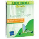 """Bibliothème """"Défis technologiques"""" au Cycle 3"""