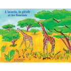 """""""L'acacia, la girafe et les fourmis"""" - 5 albums"""