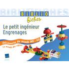 """Bibliofiches """"Le petit ingénieur – Engrenages"""""""