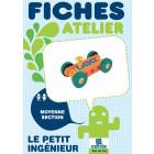 """A - Fiches atelier """"Le petit ingénieur"""" - 1"""