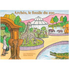 """Archéo, le fossile du zoo"" - 5 albums"